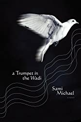 A Trumpet in the Wadi: A Novel