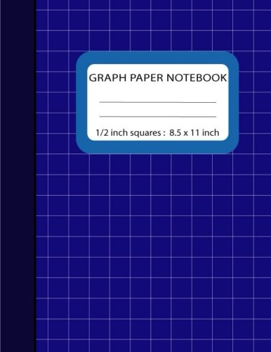 Graph Paper Notebook 1/2 inch Squares: Blank Quad Ruled 110 Square Grid Pages Large (8.5