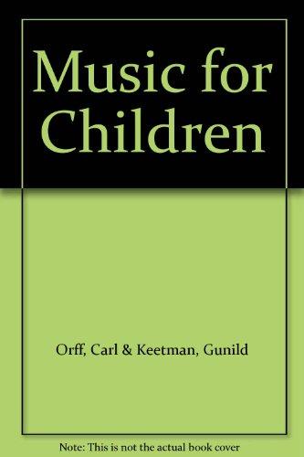 Orff-Schulwerk Music For Children: I Pentatonic