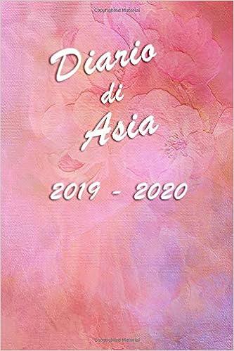 Agenda Scuola 2019 - 2020 - Asia: Mensile - Settimanale ...