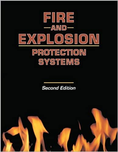 Fire and Explosion Protection Systems: A Design Professional's Introduction by Michael R. Lindeburg PE (1999-06-30)