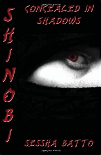 Shinobi: Book One: Concealed in Shadows: Sessha Batto ...
