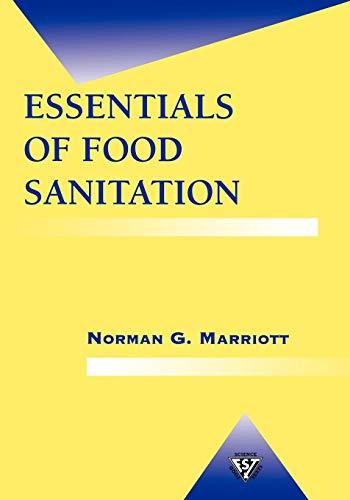 Essentials of Food Sanitation (Food Science Text Series)