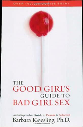 The good girls guide to bad girls sex