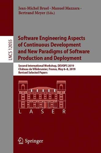 Software Engineering Aspects of Continuous Development and New Paradigms of Software Production and Deployment: Second International Workshop, DEVOPS … Papers (Lecture Notes in Computer Science)