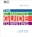 The St. Martin's Guide to Writing, Axelrod, Rise B. and Cooper, Charles R., 1457632500