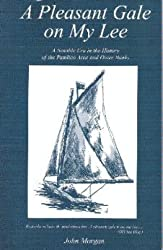 Pleasant Gale on My Lee: A Notable Era in the History of the Pamlico Area & Outer Banks