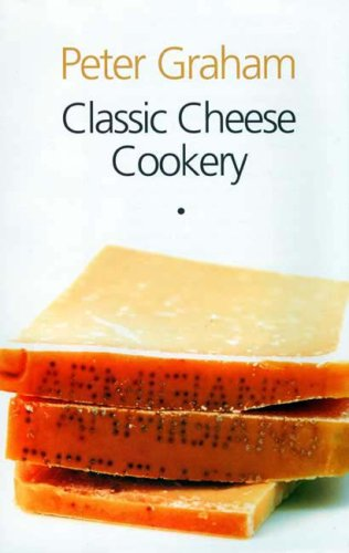 Download Classic Cheese Cookery pdf