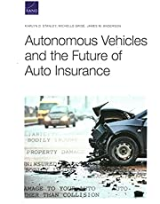 Autonomous Vehicles and the Future of Auto Insurance