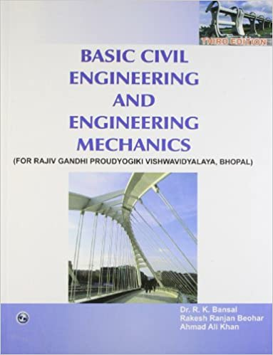 Basic Civil Engineering and Engineering Mechanics: R  K  Bansal