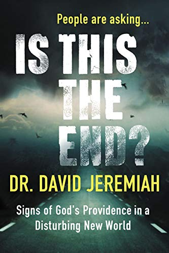 Is This the End?: Signs of God's Providence in a Disturbing New World (This In Sign)