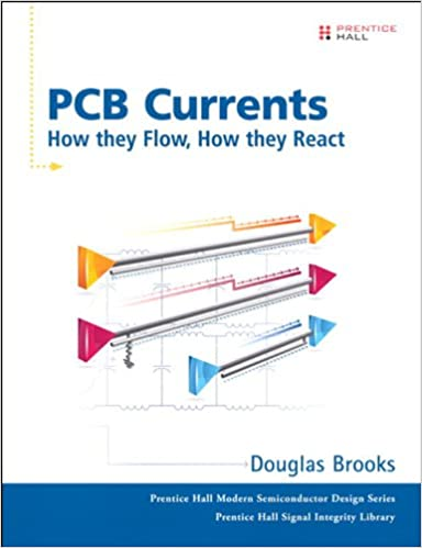 Amazon pcb currents how they flow how they react prentice pcb currents how they flow how they react prentice hall modern semiconductor design seriessub series prentice hall signal integrity library 1st fandeluxe Images