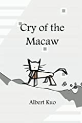 Cry of the Macaw Paperback