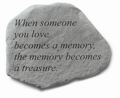 Kay Berry Inc Stepping Stone- When someone you love