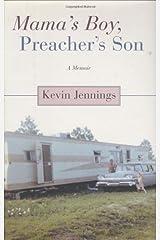 Mama's Boy, Preacher's Son: A Memoir Hardcover