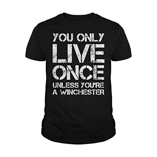 Men's You Only Live Once Unless You're A Winchester T-Shirt (XL, Black) -