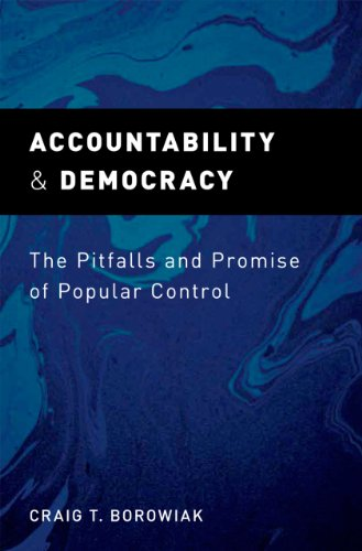 Download Accountability and Democracy: The Pitfalls and Promise of Popular Control Pdf