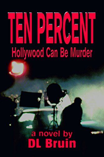Ten Percent: Hollywood Can Be Murder