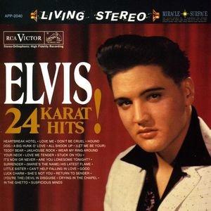Elvis Presley - Elvis Presley - 24 Karat Hits! - Zortam Music