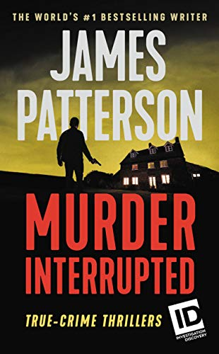Pdf Biographies Murder, Interrupted (James Patterson's Murder is Forever Book 1)