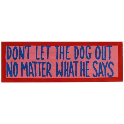 (RAM Gameroom Don't Let The Dog Out Wall Sign)