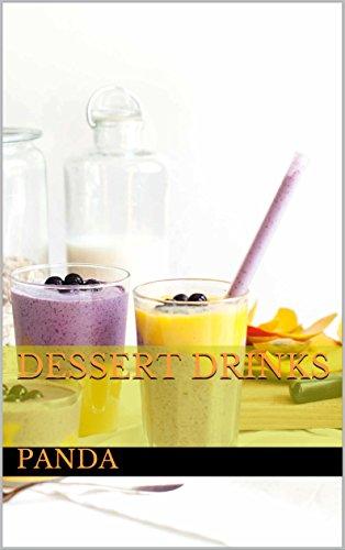 Dessert drinks
