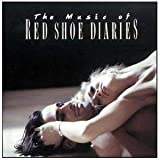 The Music of Red Shoe Diaries : Showtime Soundtrack