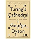[ TURING'S CATHEDRAL: THE ORIGINS OF THE DIGITAL UNIVERSE (VINTAGE) ] BY Dyson, George ( Author ) [ 2012 ] Paperback