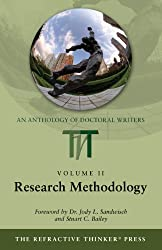 The Refractive Thinker: Vol. II: Research Methodology (The Refractive Thinker: Research Methodology Book 2)