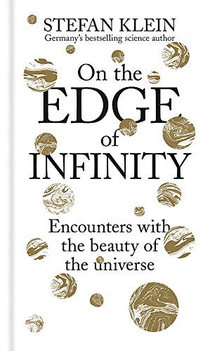 On the Edge of Infinity: Encounters with the Beauty of the Universe ()