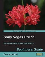 Sony Vegas Pro 11 Beginner's Guide Front Cover