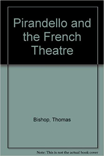 Pirandello and the French Theater
