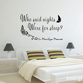 Marilyn Monroe Quote Who Said Nights Were For Sleep Wall Decal Decor Quote Nice Sticker