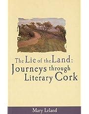The Lie of the Land: Journeys Through Literary Cork