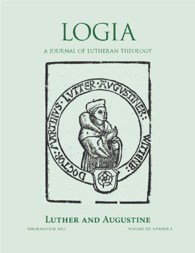 LOGIA: Luther and Augustine: Reformation 2011