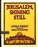 Jerusalem, Shining Still
