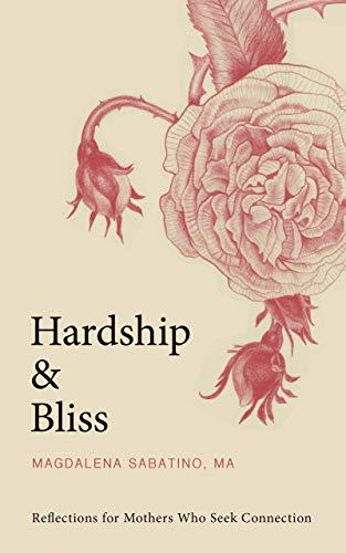 Hardship And Bliss by Magdalena Sabatino ebook deal