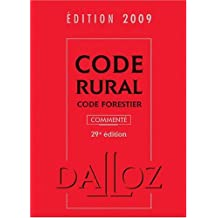 CODE RURAL/FORESTIER 2009 COMMENTÉ 29ED.
