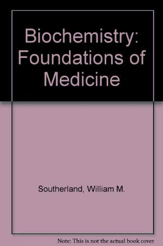 Biochemistry (Foundations of Medicine)