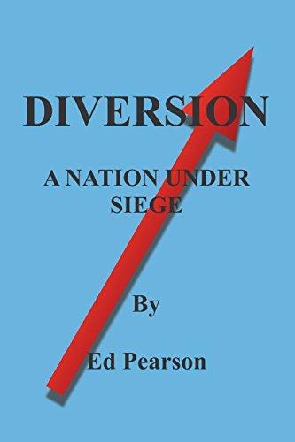 Diversion: A Nation Under Siege