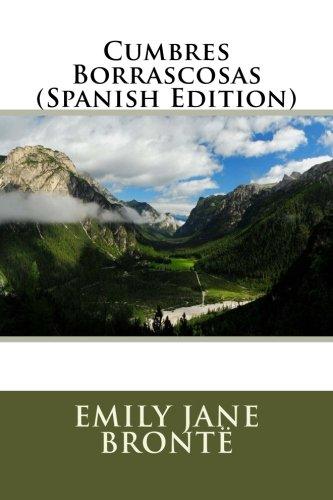 Cumbres Borrascosas (Spanish Edition) [Emily Bronte] (Tapa Blanda)