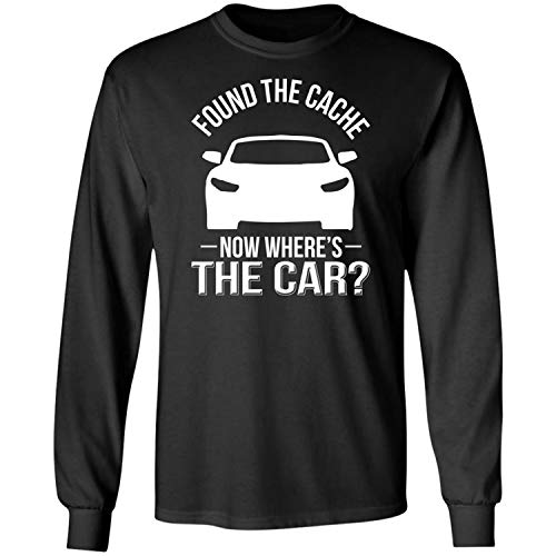 Found The Cache Where's My Car,Dad,Racing Lovers,Racer Gift Long Sleeve T-Shirt