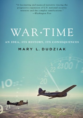 Image of War Time: An Idea, Its History, Its Consequences