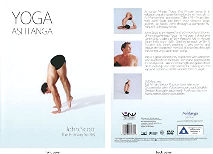 Ashtanga Yoga Primary Series with John Scott DVD: Amazon.es ...