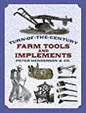 img - for Peter Henderson: Turn-Of-The-Century Farm Tools and Implements (Paperback); 2002 Edition book / textbook / text book