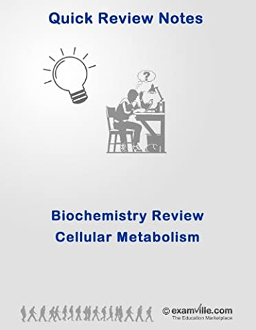 Biochemistry Quick Review: Cellular Metabolism (Energy, Krebs Cycle, Glycolysis) (Quick Review (Ap Biochemistry)