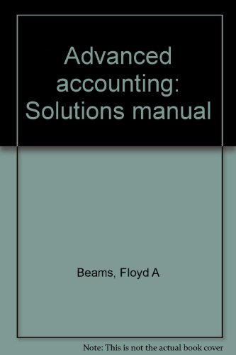 Advanced accounting: Solutions manual