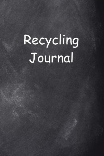 Read Online Recycling Journal Chalkboard Design: (Notebook, Diary, Blank Book) (Recycling Journals Notebooks Diaries) pdf epub