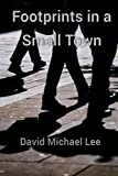 Download Footprints in a Small Town in PDF ePUB Free Online