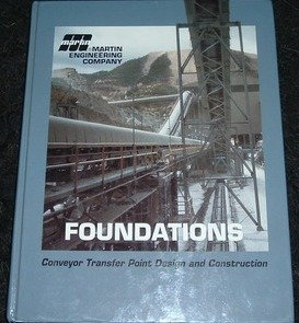(Foundations Conveyor Transfer Point Design and Construction)